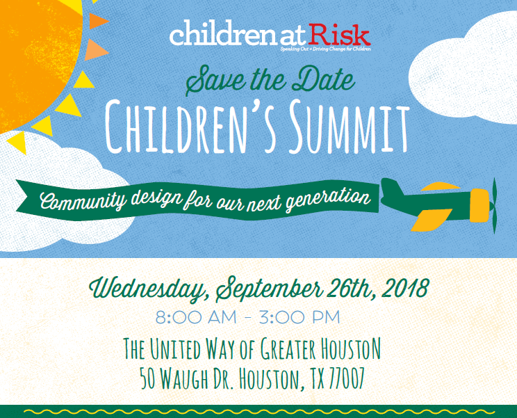 Children's Summit - Community Design for Our Next Generation @ United Way of Greater Houston | Houston | Texas | United States